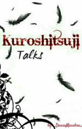 Kuroshitsuji » Talks by _DanseMacabre_