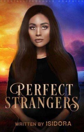 Perfect Strangers by IsidoraGirac