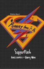 Running Home To You (Barry Allen y Kara Danvers) by mariaj_villegas4