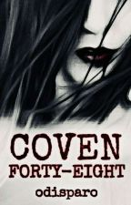 Coven Forty-Eight by odisparo