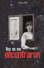 Hoy no me encontraron by another-hell