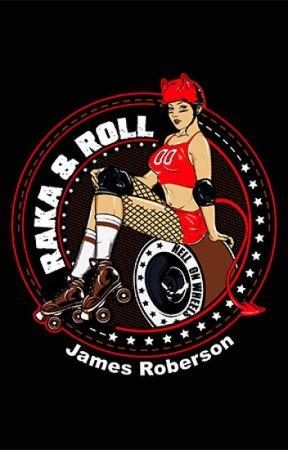 Raka & Roll by jameshroberson