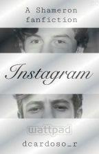 Instagram : Shameron (completa) by badsexual__