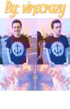 Myles Parrish. (Kalin and Myles) by southsiders
