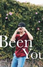 Been You | #Seailey by sweetfadii