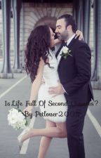 Is Life Full of Second Chances?   by Petlover2005