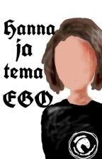 Hanna ja tema ego (Hanna Fanfic)  by kringeltort