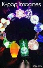K-pop Imagines by Rinouna