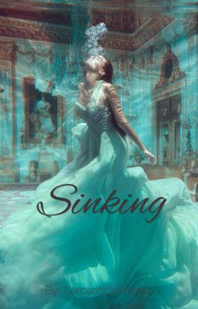 Sinking  by SarcasticlyAngelic