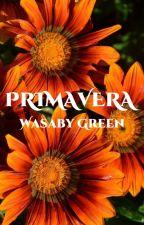 Primavera by WasabyGreen