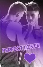 Perfect Lover (Ziam Three Shot) by flylikeajaybird
