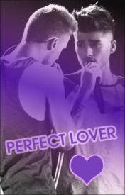 Perfect Lover (Ziam Three Shot) by flylikeajaybird