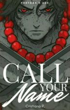Call your name (Ace x Reader) by Miss_Akagami