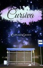 Cursiva by CupcakeGreen