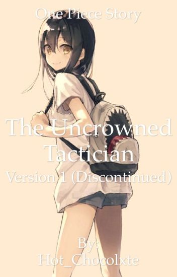 The Uncrowned Tactician Ver. 1