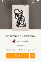 UnderTale AU Roleplay by Randomstuff62