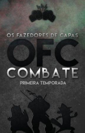 OFC Combate | Primeira Temporada by OFCcombate