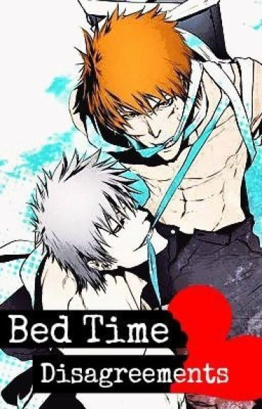 Bed Time Disagreements (Bleach Yaoi Version)