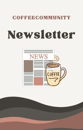 Newsletters by CoffeeCommunity