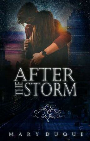After The Storm - #Wattys2017 by Mary_Duque