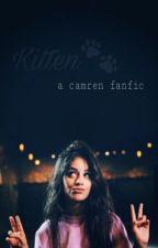 Kitten | Camren AU by -alighieri