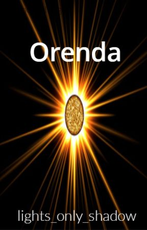 Orenda (Wattys 2017) by Lights_only_shadow18