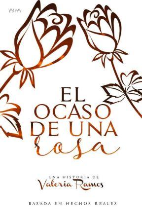 El Ocaso de una Rosa.  by Valeriacrs