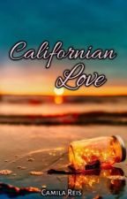 Californian Love by CamilaReisFerreira