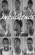 INDULGENCE || Keith Powers Imagines by XXXWIFEY_