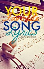 ♫♪ Your Favorite Song Lyrics ♫♪ by OnlyCareBear