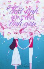 Thất tình đụng phải tình yêu_ Kim Huyên by tngnhn8