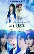 My Time (The most beautiful) by kim-taetae