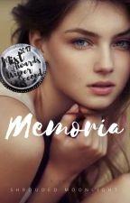 Memoria by ShroudedMoonlight