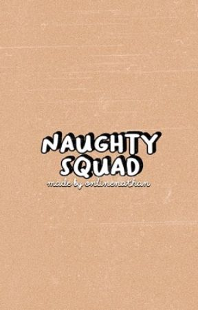 naughty squad ➵ ogoc by tylergrosso