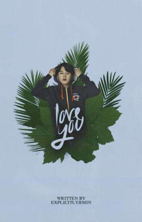 Love You || Park Jimin Fan fiction  by ExplicitlyJimin