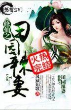 Tu Tiên Điền Viên Cay Thê - Huyền Huyễn - Full by dnth2004
