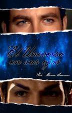 OS. El universo en sus ojos {Spock × Kirk } by MonnAmouur
