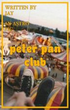 peter pan club ; astro [on hold smh] by ahstro