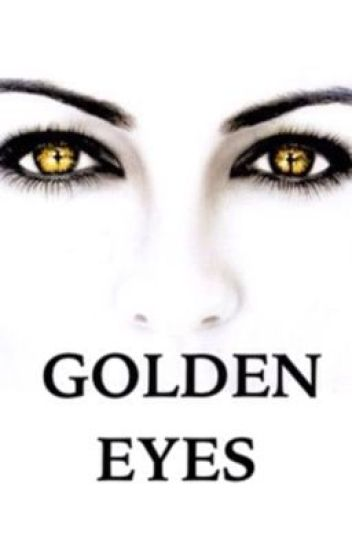 Golden Eyes