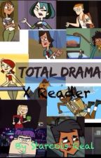 Total Drama x Reader by Peridot_Is_Da_Best