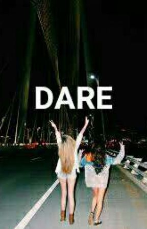 DARE by staningoverthere