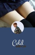 cold / i.m.-ot6 by royal2jae