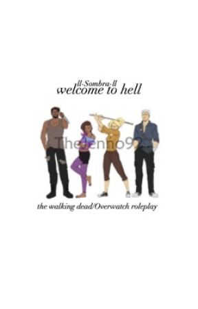 welcome to hell    TWD//Overwatch by ll-Sombra-ll