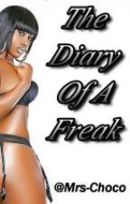 The Diary Of A Freak by MrsChocoBeast