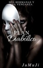 PLAN DIABÓLICO © by JuMuJi