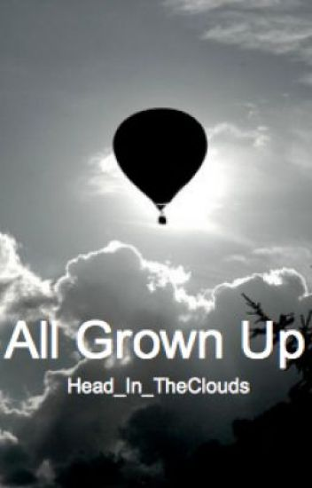 All Grown Up (One Direction Sons Sequel)