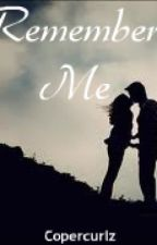 Remember Me {Book Two} The Mentalist by Copercurlz