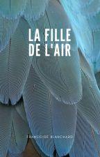 LA FILLE DE L'AIR [Nouvelle SF] by accentdecomplexe