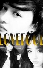 LOVEFOOL by oshiinkinal