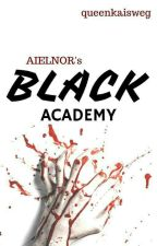 BLACK ACADEMY: The Survival  by Aeilnor